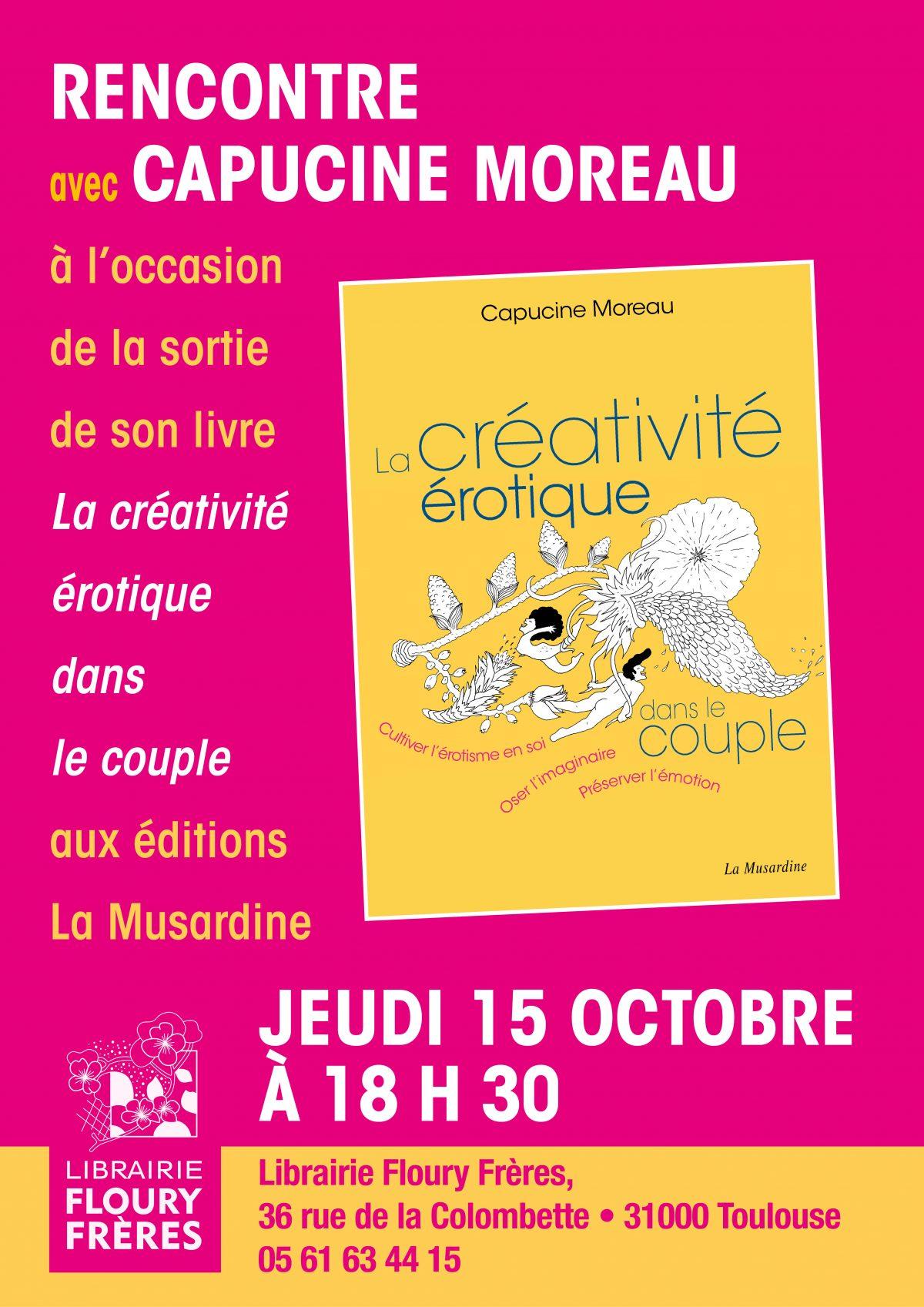 Rencontre autour du livre «La créativité érotique dans le couple» de Capucine Moreau